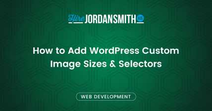 how-to-add-wordpress-custom-image-sizes-