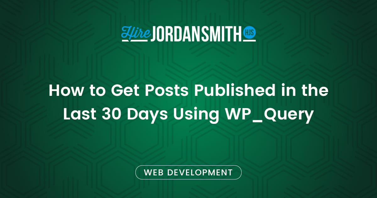 how-to-get-posts-published-in-the-last-
