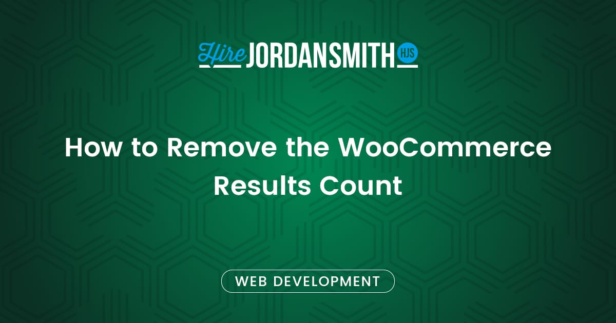how-to-remove-the-woocommerce-results-count