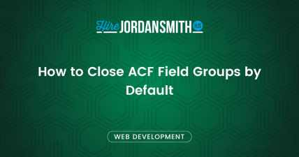 how-to-close-acf-field-group-by-default