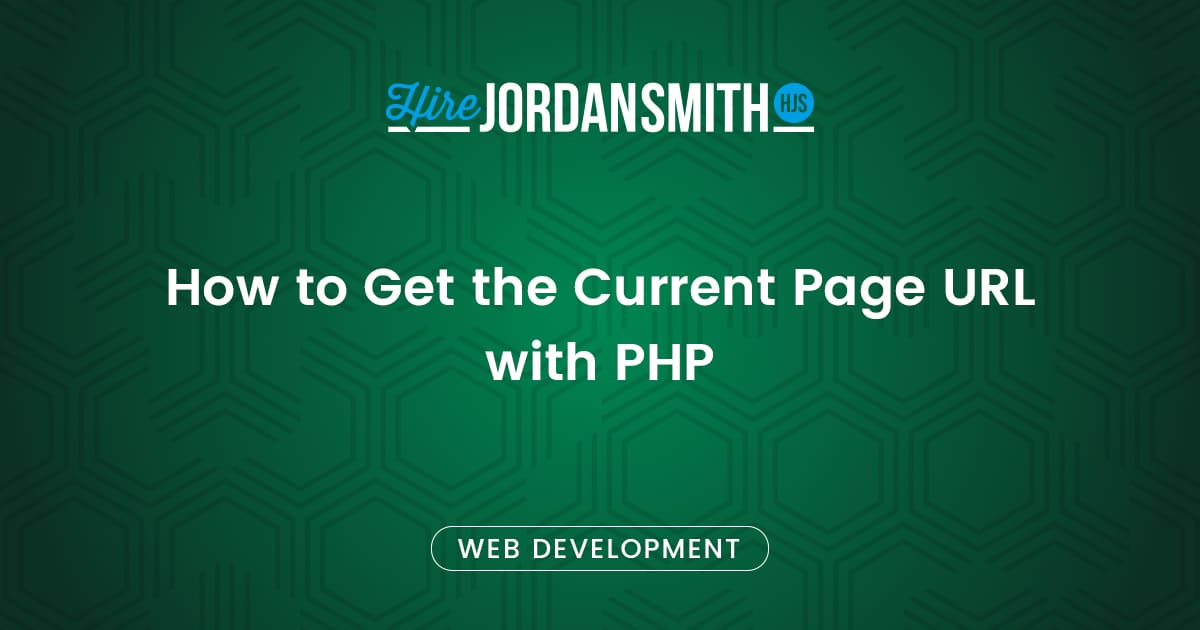 how-to-get-the-current-page-url-with-php