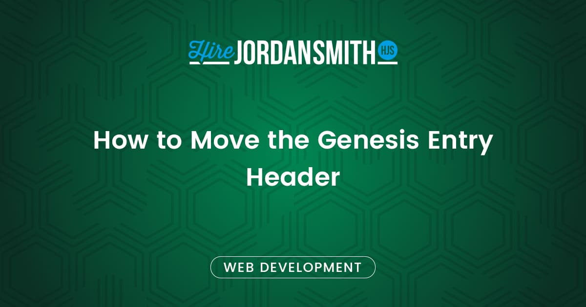 how-to-move-the-genesis-entry-header