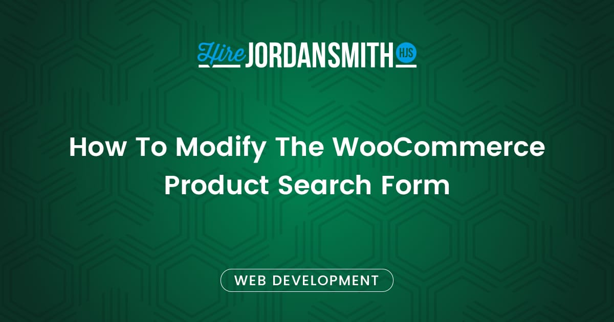how-to-modify-the-woocommerce-product-search-form