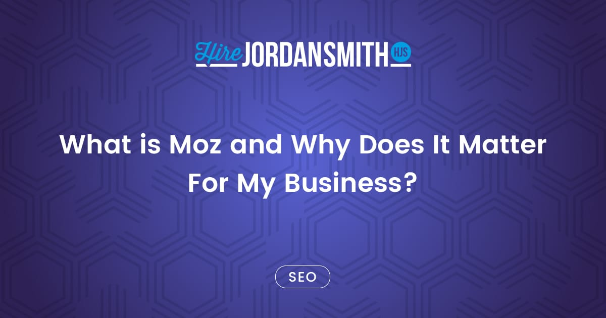 what-is-moz-and-why-does-it-matter-