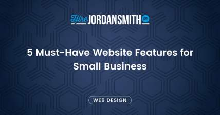 5-must-have-website-features-for-small-business