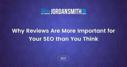 why-reviews-are-more-important-for-your-seo-than-you-think