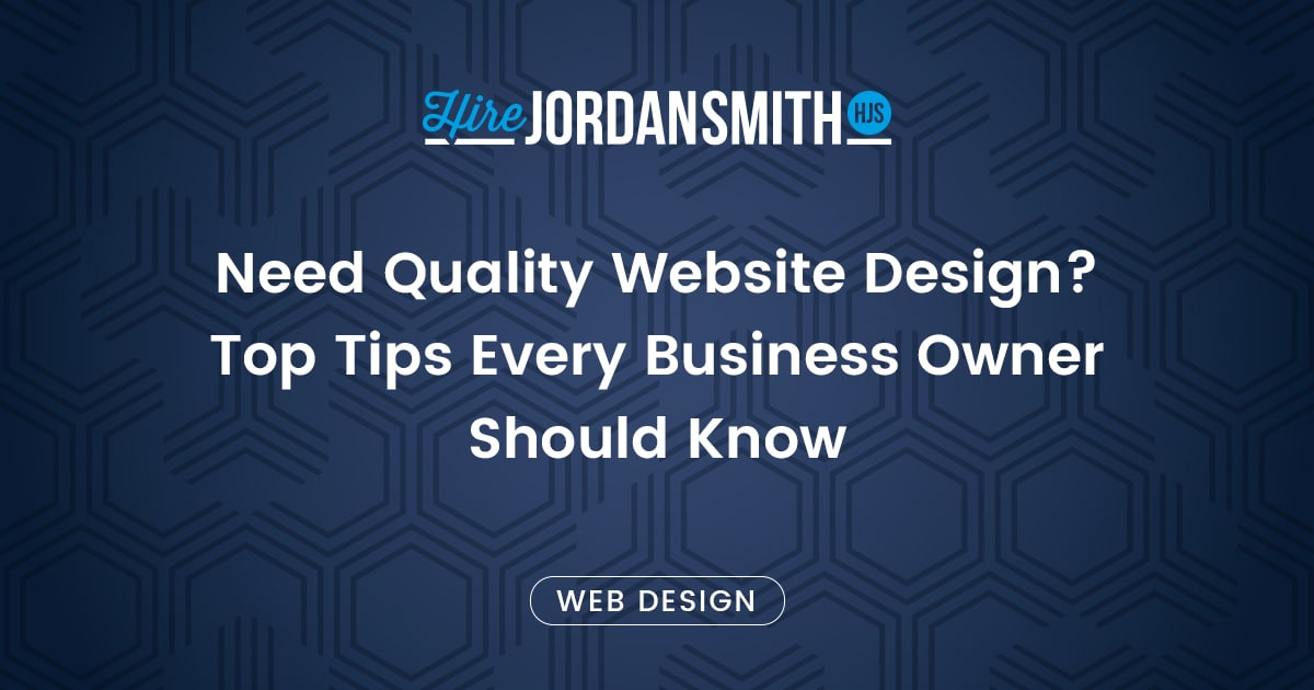 need-quality-website-design-top-tips-