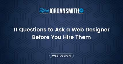 11-questions-to-ask-a-web-designer-before-you-hire-them