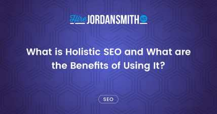 what-is-holistic-seo-and-what-are-the-benefits-of-using-it