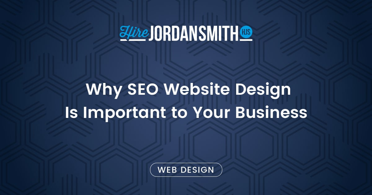 Why Seo Website Design Is Important To Your Business