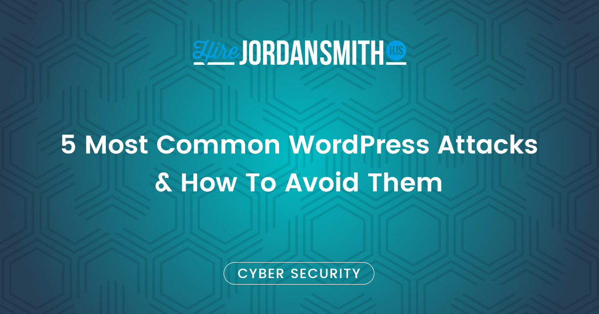 Common WordPress Attacks